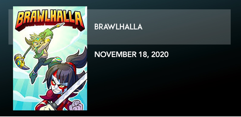 BRAWLHALLA 11/18